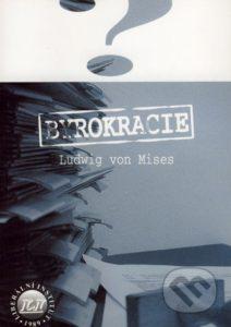 Book Cover: Mises, L. von (1945) Byrokracie