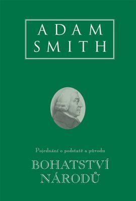 Book Cover: Smith, A. (1776): Pojednání o podstatě a původu bohatství národů