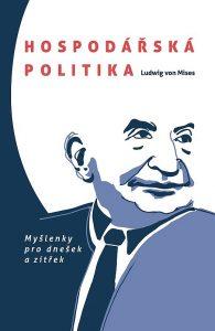 Book Cover: Mises, L. von (1979) Hospodářská politika